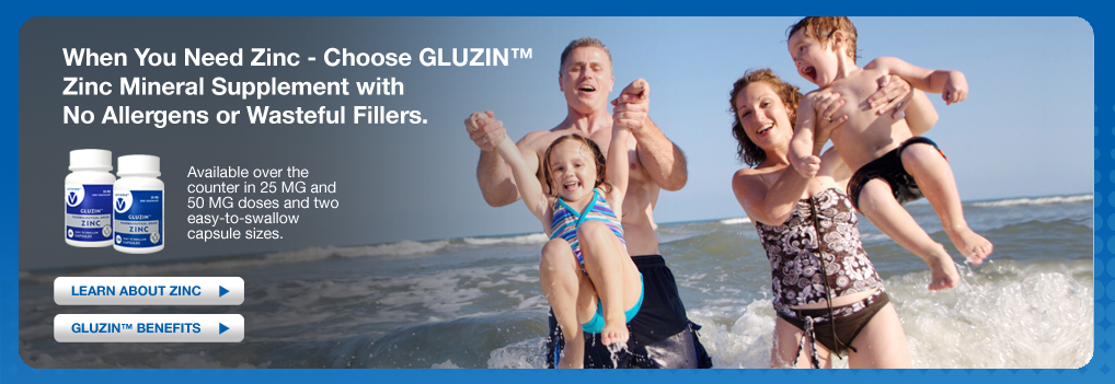 When you need Zinc - Choose Gluzin Zinc Mineral Supplement - Learn more about Zinc - Gluzin Benefits